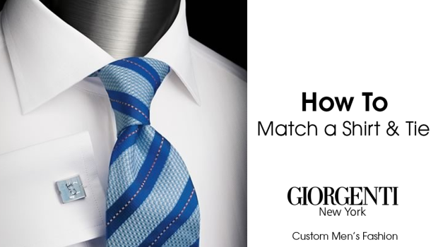 How to match a shirt and tie.